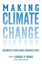 Making Climate Change History (Weyerhaeuser Environmental Classics)