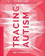 Tracing Autism (In Vivo the Cultural Mediations of Biomedical Scie)