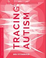 Tracing Autism (In Vivo Cultural Mediations of Biomedical Sci)