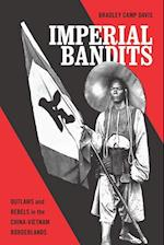 Imperial Bandits (Critical Dialogues in Southeast Asian Studies)
