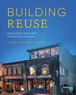 Building Reuse (Sustainable Design Solutions from the Pacific Northwest)