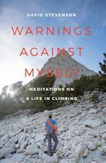 Warnings Against Myself