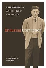 Enduring Conviction (Scott and Laurie Oki Series in Asian American Studies)
