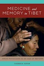 Medicine and Memory in Tibet (Studies on Ethnic Groups in China)