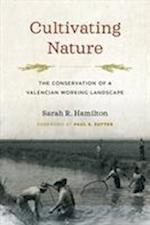 Cultivating Nature (Weyerhaeuser Environmental Books)