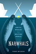 Narwhals (Samuel and Althea Stroum Books)