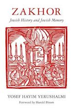 Zakhor (The Samuel and Althea Stroum Lectures in Jewish Studies)
