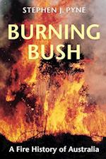 Burning Bush af Stephen J. Pyne
