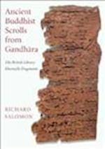 Ancient Buddhist Scrolls from Gandhara af Mark Barnard, Richard Salomon