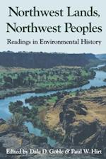 Northwest Lands, Northwest Peoples (Columbia Northwest Classics)