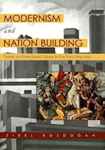 Modernism and Nation Building af Sibel Bozdogan