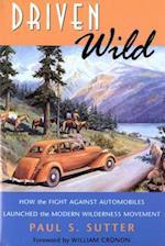 Driven Wild (Weyerhaeuser Environmental Books)