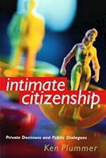 Intimate Citizenship (The Earl Edna Stice Lecture book Series in Social Sciences)
