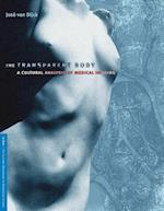 The Transparent Body (In Vivo:The Cultural Mediations of Biomedical Science)