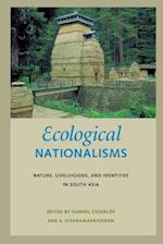 Ecological Nationalisms (Culture, Place, and Nature)
