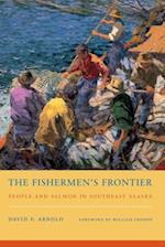 The Fishermen's Frontier (Weyerhaeuser Environmental Books Hardcover)