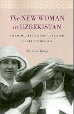The New Woman in Uzbekistan (Jackson School Publications in International Studies)