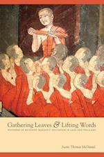 Gathering Leaves & Lifting Words (Critical Dialogues in Southeast Asian Studies)