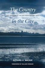 Country in the City af Richard A. Walker