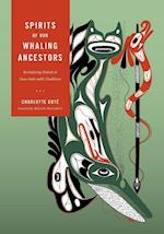 Spirits of Our Whaling Ancestors (Capell Family Book)