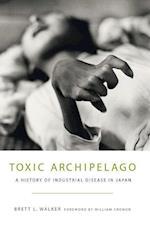 Toxic Archipelago (Weyerhaeuser Environmental Books)