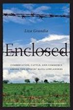 Enclosed (Culture Place and Nature Capell Family Books)