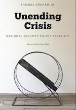 Unending Crisis af Jr Graham, Hans Blix, Thomas Graham