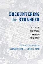 Encountering the Stranger (Stephen S Weinstein Series in Post holocaust Studies)