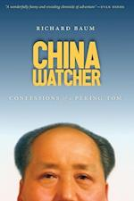 China Watcher (A Samuel and Althea Stroum Book)