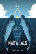 Narwhals (Samuel and Althea Stroum Book)