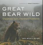 Great Bear Wild af Ian McAllister