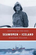 Seawomen of Iceland (Naomi B Pascal Editors Endowment)