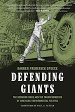 Defending Giants (Weyerhaeuser Environmental Books Hardcover)