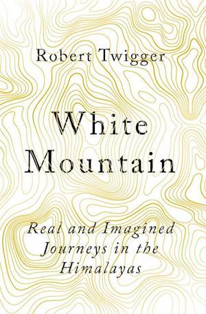 White Mountain af Robert Twigger