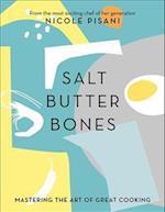 Salt, Butter, Bones af Nicole Pisani