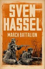 March Battalion (Sven Hassel War Classics)