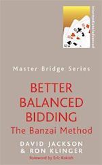 Better Balanced Bidding (Master Bridge)