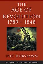 Age Of Revolution: 1789-1848 af Eric Hobsbawm