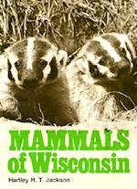 Mammals of Wisconsin Mammals of Wisconsin Mammals of Wisconsin