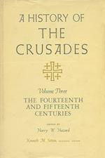 A History of the Crusades v. 3; Fourteenth and Fifteenth Centuries