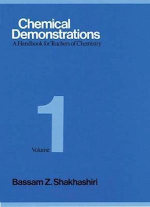 Chemical Demonstrations, Volume 1