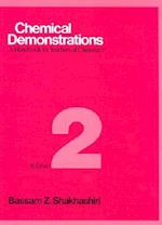 Chemical Demonstrations, Volume 2 (CHEMICAL DEMONSTRATIONS, nr. 2)
