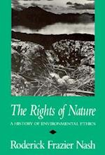 The Rights of Nature (History of American Thought and Culture)