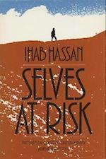 Selves at Risk af Ihab Hassan