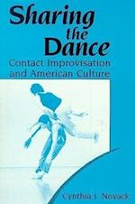 Sharing the Dance (New Directions in Anthropological Writing Paperback)