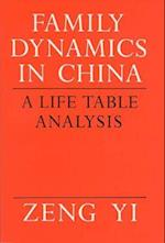 Family Dynamics in China (Life Course Studies)