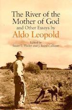 The River of the Mother of God af Aldo Leopold