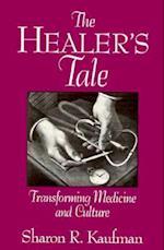 The Healer's Tale (Life Course Studies)