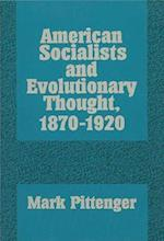 American Socialists and Evolutionary Thought, 1870-1920 (History of American Thought Culture Paperback)