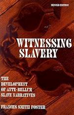 Witnessing Slavery (Wisconsin Studies in American Autobiography Paperback)